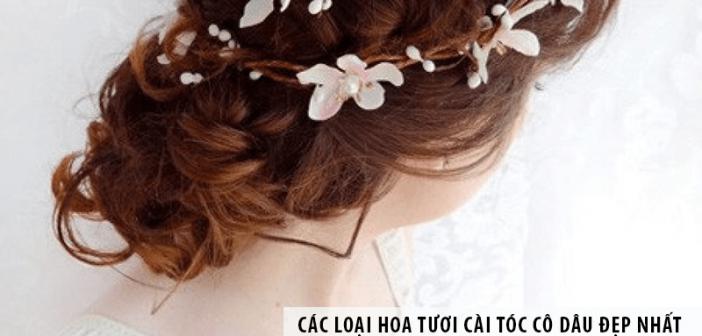 Các loại hoa tươi cài tóc cô dâu đẹp nhất